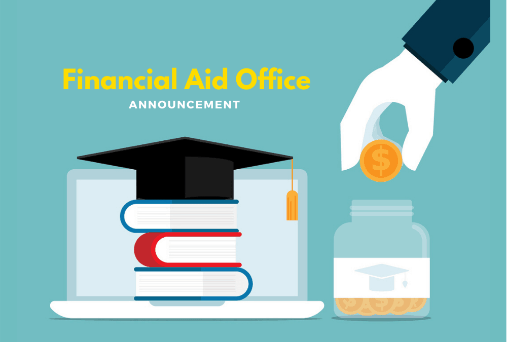 Announcement for Students who Receive Financial Aid Funds