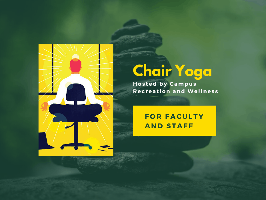Chair Yoga for Faculty & Staff