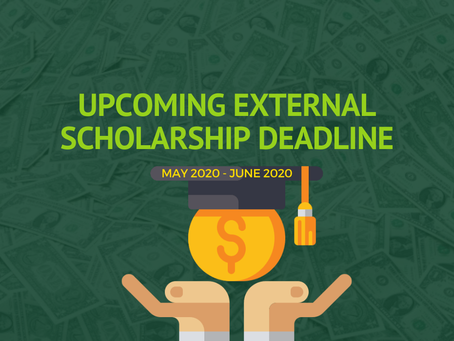 Upcoming External Scholarship Deadlines: May & June