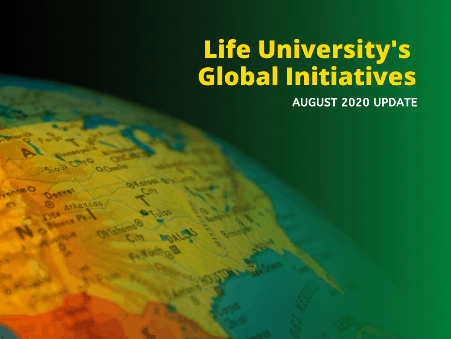 Life University's Global Initiatives August 2020 Update