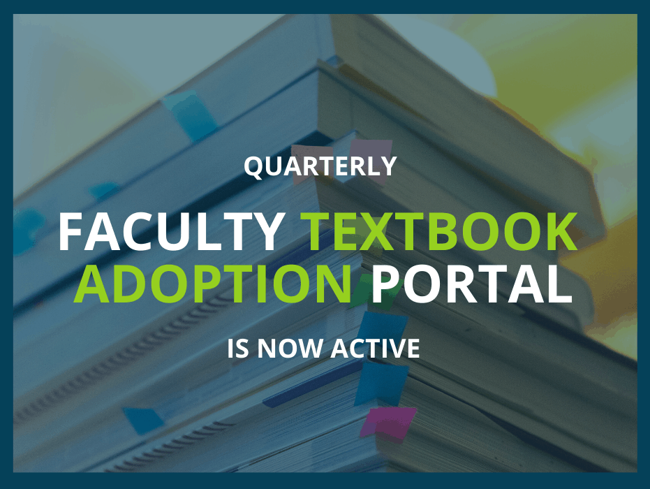Quarterly Faculty Textbook Adoption Portal Is Now Active