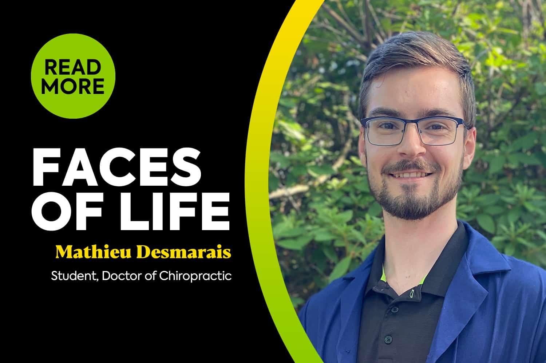 Faces of LIFE – Mathieu Desmarais
